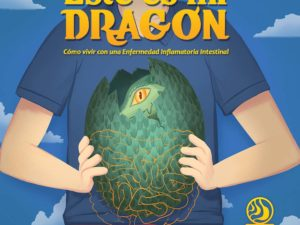 This is my Dragon: Living with Inflammatory Bowel Disease
